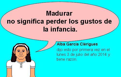 Una imagen donde aparece Alba diciendo Madurar no significa perder los gustos de la infancia.